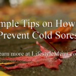 Simple Tips on How to Prevent Cold Sores