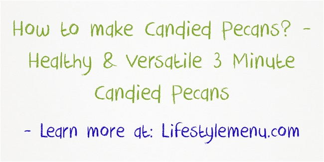 How to make candied pecans - Banner