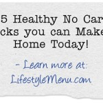 35 Healthy No Carb Snacks you can Make at Home Today!